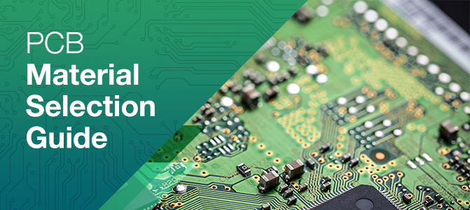 PCB Material Selection Guide | PCBCart