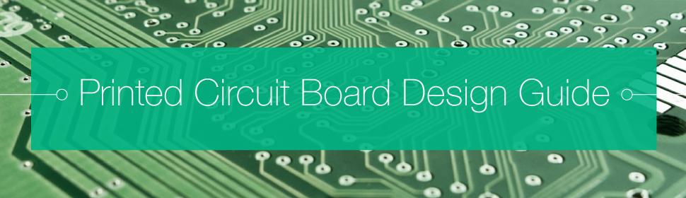 Printed Circuit Board Design Guide | PCBCart