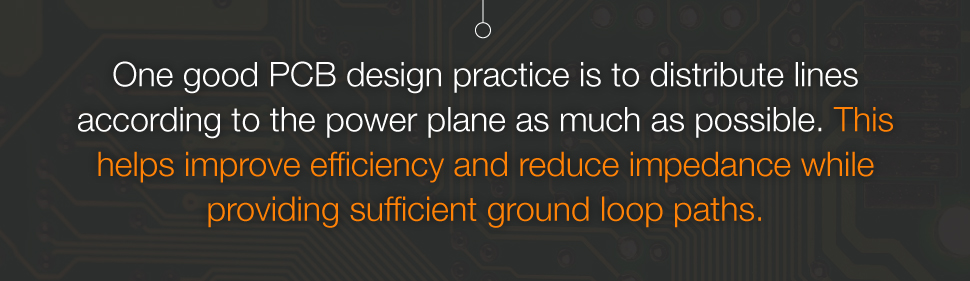 Good PCB Design Practice - Distribute Power and Ground Lines According to The Power Plane As Much As Possible | PCBCart