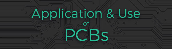 PCB Applications and Uses | PCBCart