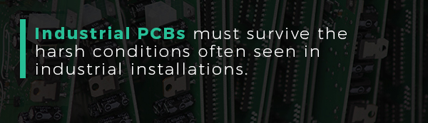 Industrial PCBs must survive the harsh conditions often seen in industrial installations | PCBCart