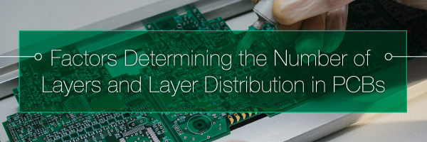Determining the Number of Layers and Layer Distribution in PCBs | PCBCart