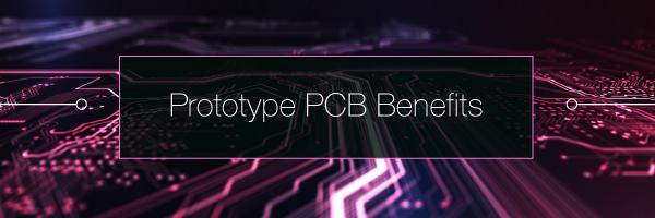 PCB Prototype Benefits | PCBCart