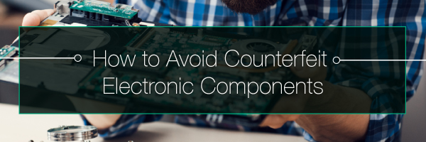 How to Avoid Counterfeit Electronic Components | PCBCart